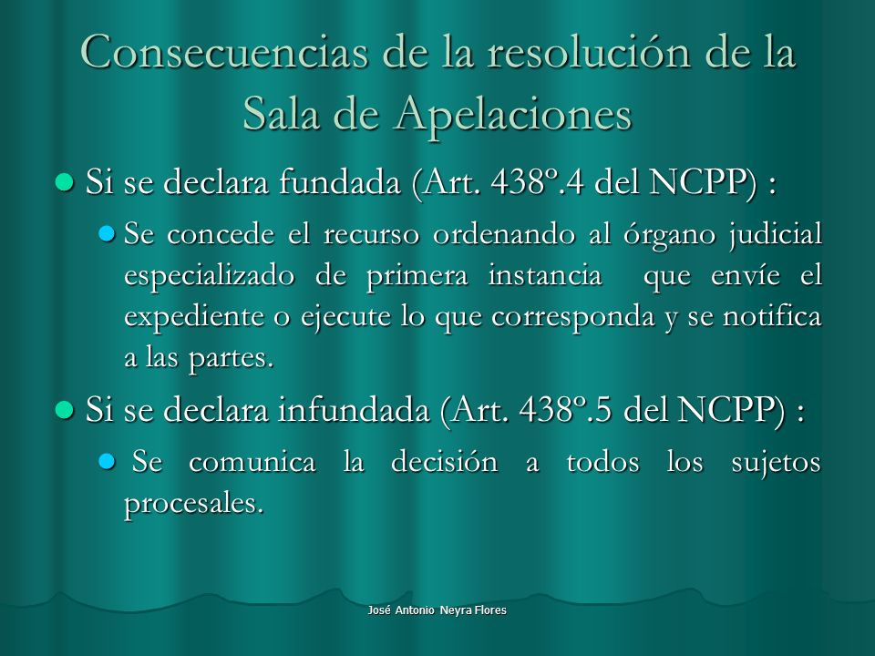 Consecuencias de la resolución de la Sala de Apelaciones