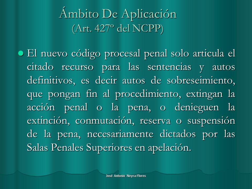 Ámbito De Aplicación (Art. 427º del NCPP)