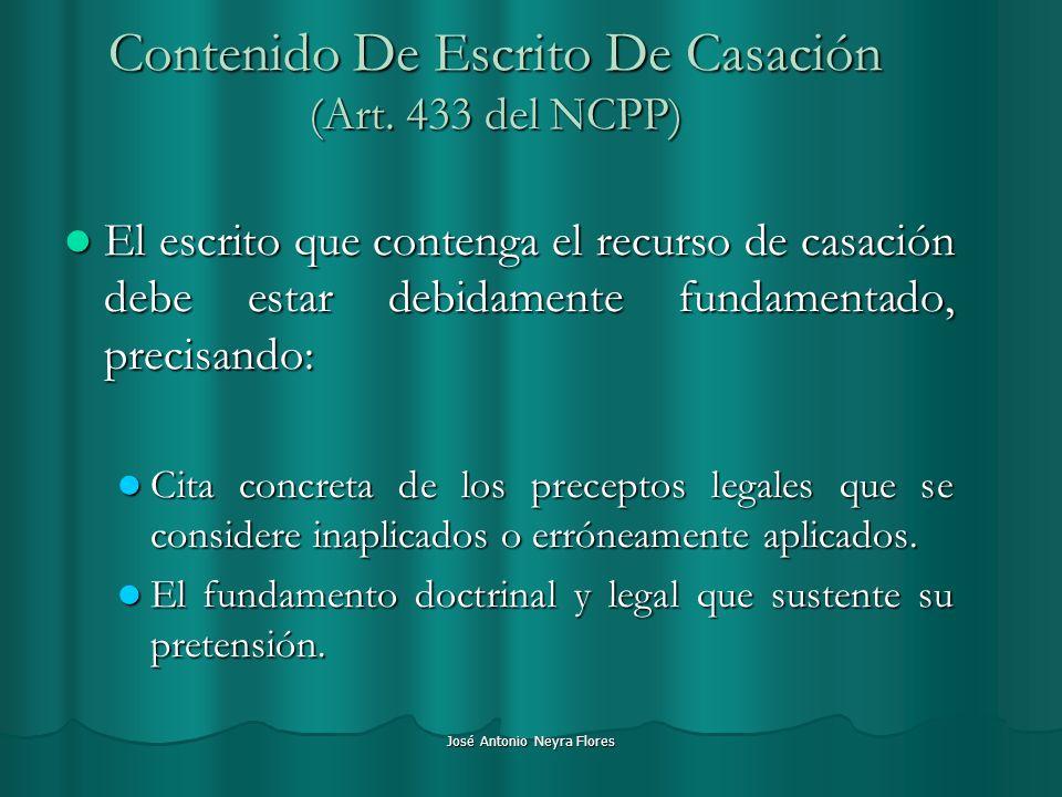 Contenido De Escrito De Casación (Art. 433 del NCPP)