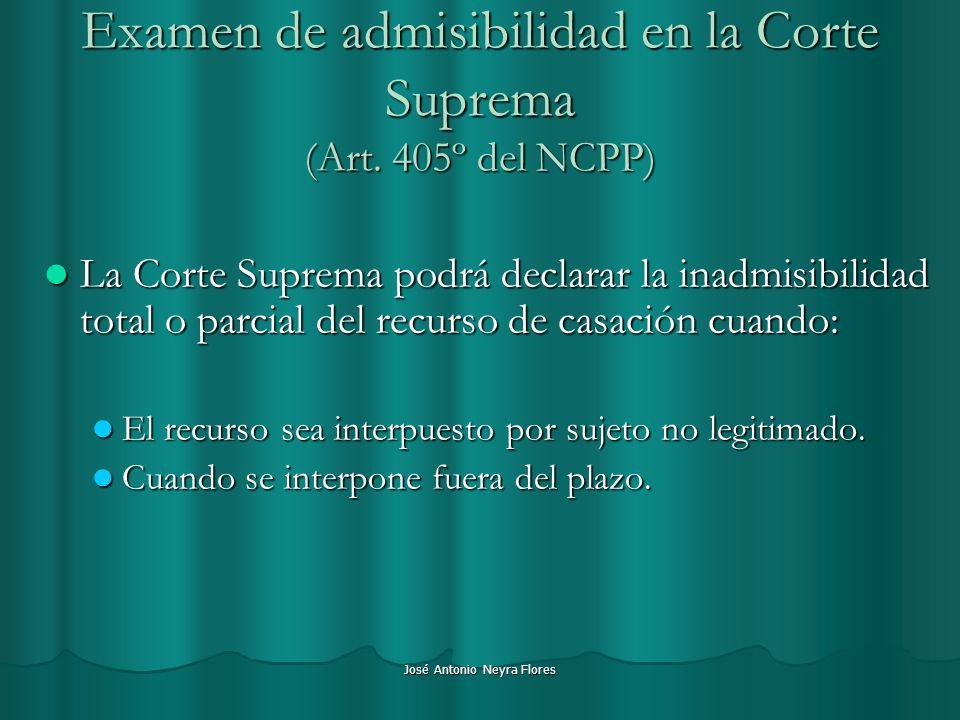 Examen de admisibilidad en la Corte Suprema (Art. 405º del NCPP)
