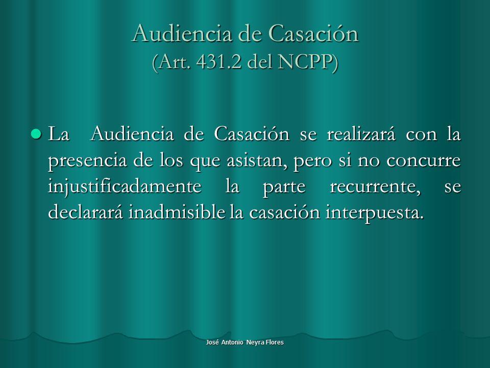 Audiencia de Casación (Art. 431.2 del NCPP)