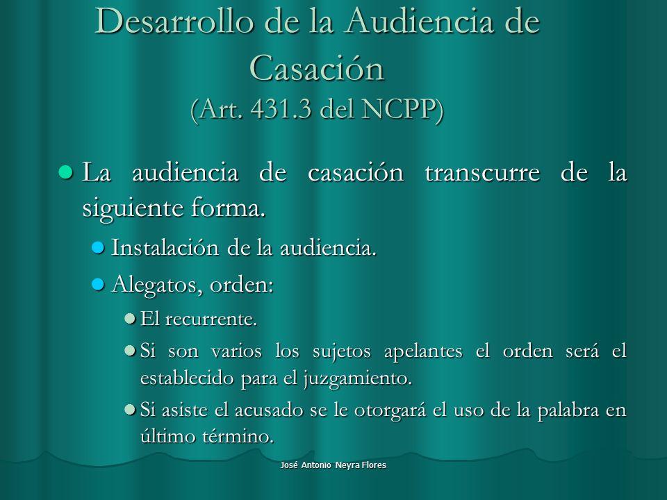 Desarrollo de la Audiencia de Casación (Art. 431.3 del NCPP)