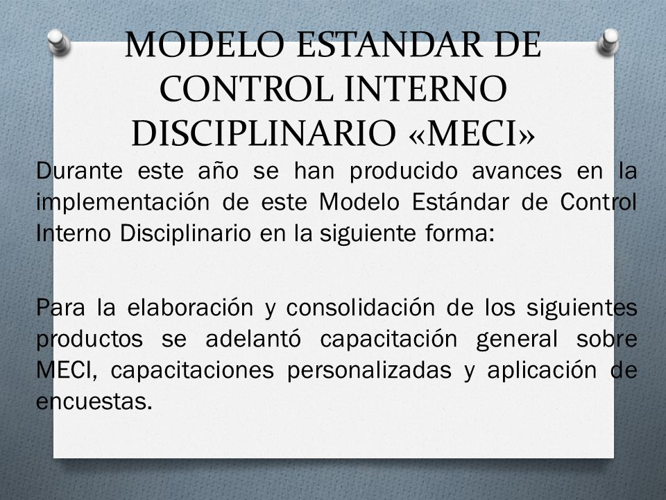 MODELO ESTANDAR DE CONTROL INTERNO DISCIPLINARIO «MECI»