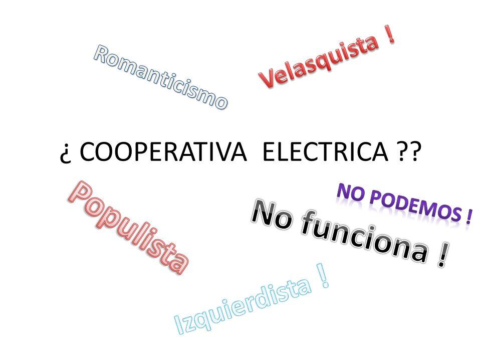¿ COOPERATIVA ELECTRICA