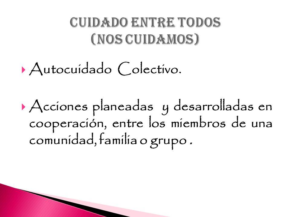 CUIDADO ENTRE TODOS (NOS CUIDAMOS)