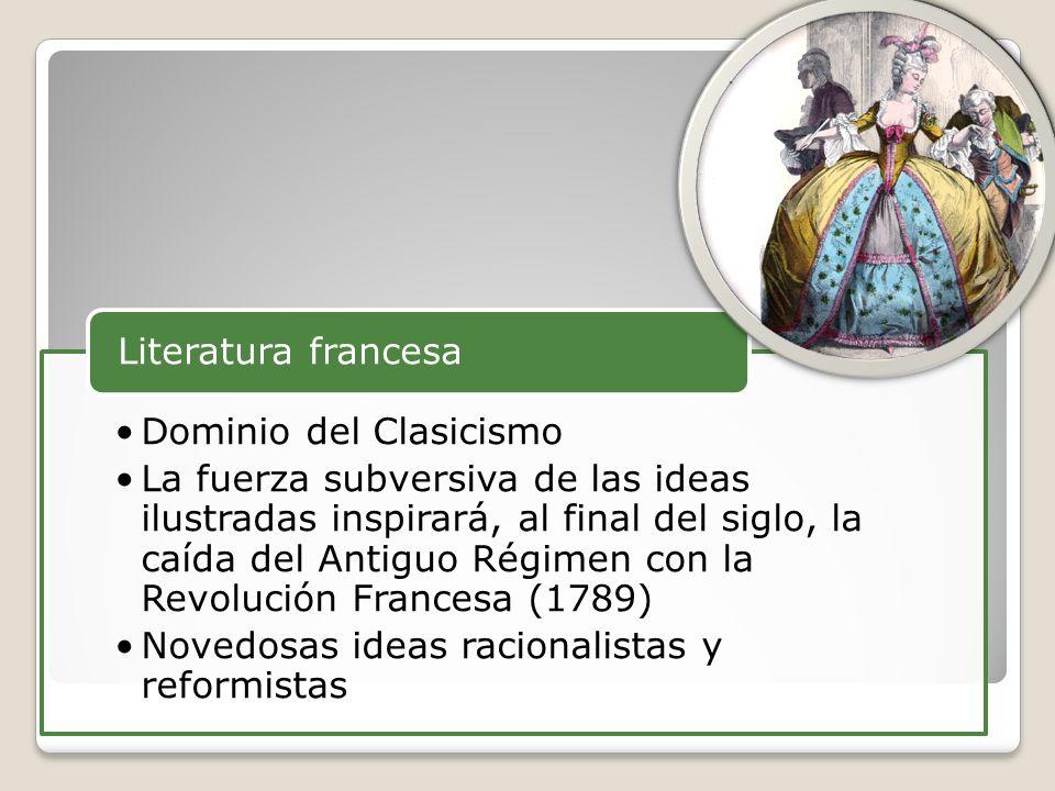 Literatura francesa Dominio del Clasicismo.