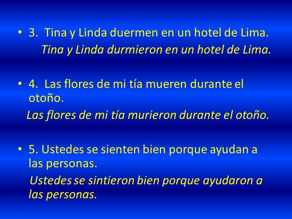 3. Tina y Linda duermen en un hotel de Lima.
