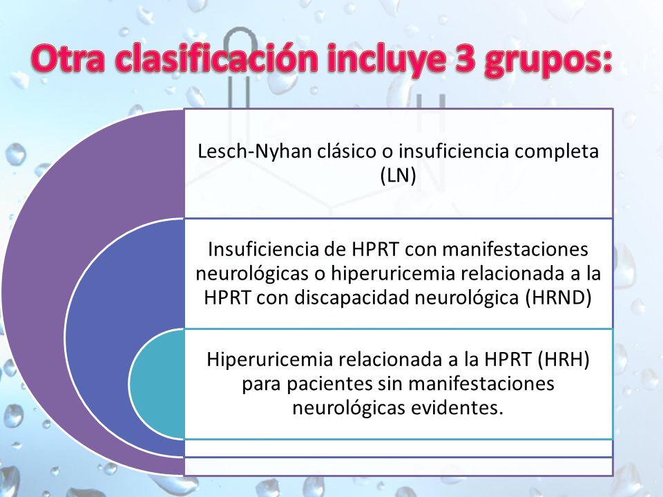 Otra clasificación incluye 3 grupos:
