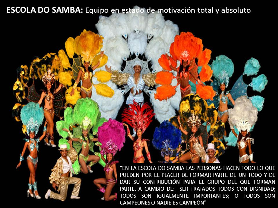 ESCOLA DO SAMBA: Equipo en estado de motivación total y absoluto