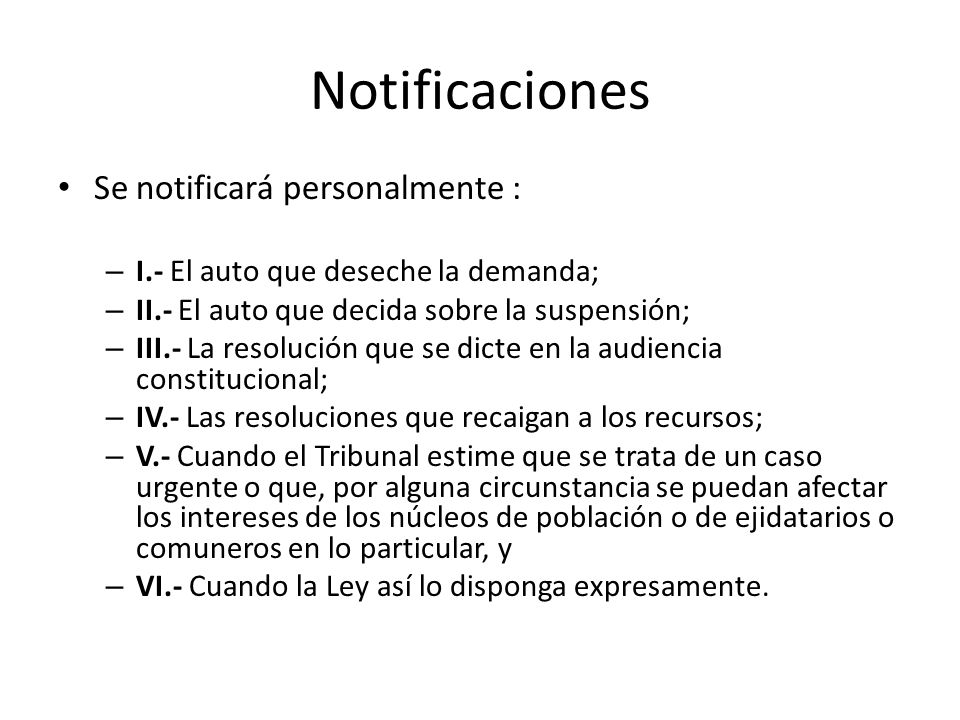 Notificaciones Se notificará personalmente :