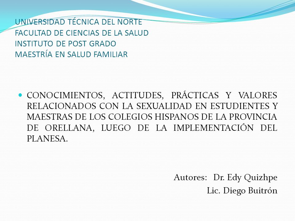 UNIVERSIDAD TÉCNICA DEL NORTE FACULTAD DE CIENCIAS DE LA SALUD INSTITUTO DE POST GRADO MAESTRÍA EN SALUD FAMILIAR