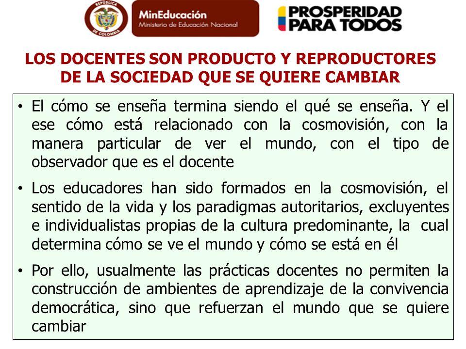 LOS DOCENTES SON PRODUCTO Y REPRODUCTORES DE LA SOCIEDAD QUE SE QUIERE CAMBIAR