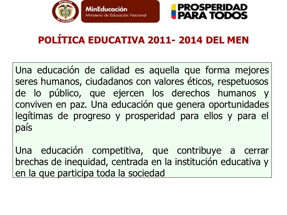 POLÍTICA EDUCATIVA 2011- 2014 DEL MEN