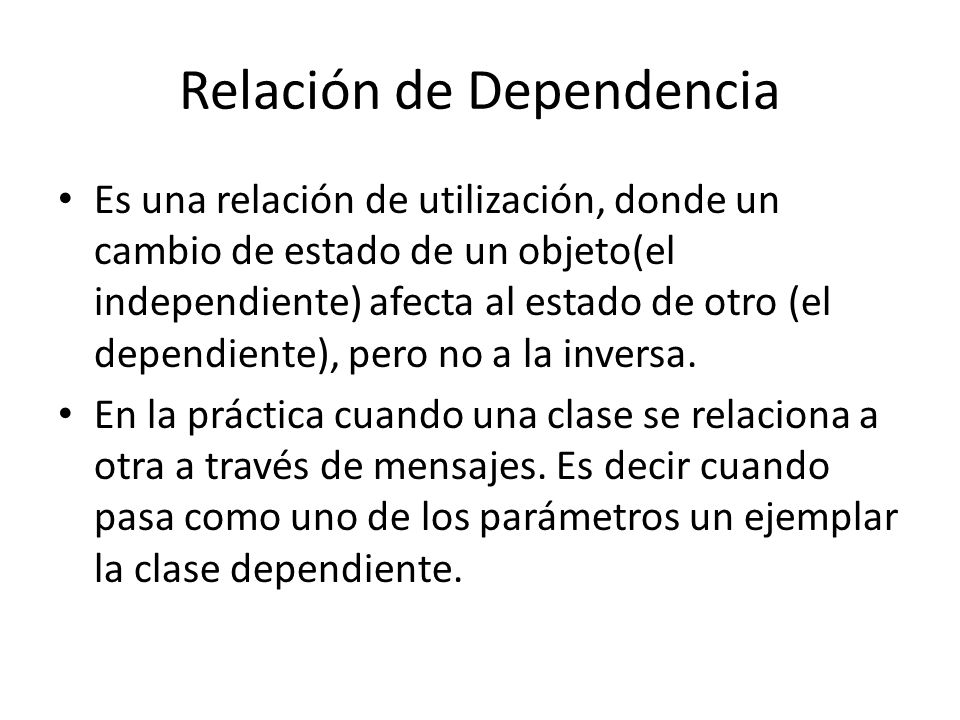 Relación de Dependencia