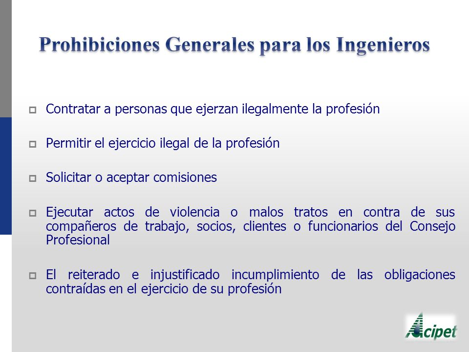 Prohibiciones Generales para los Ingenieros