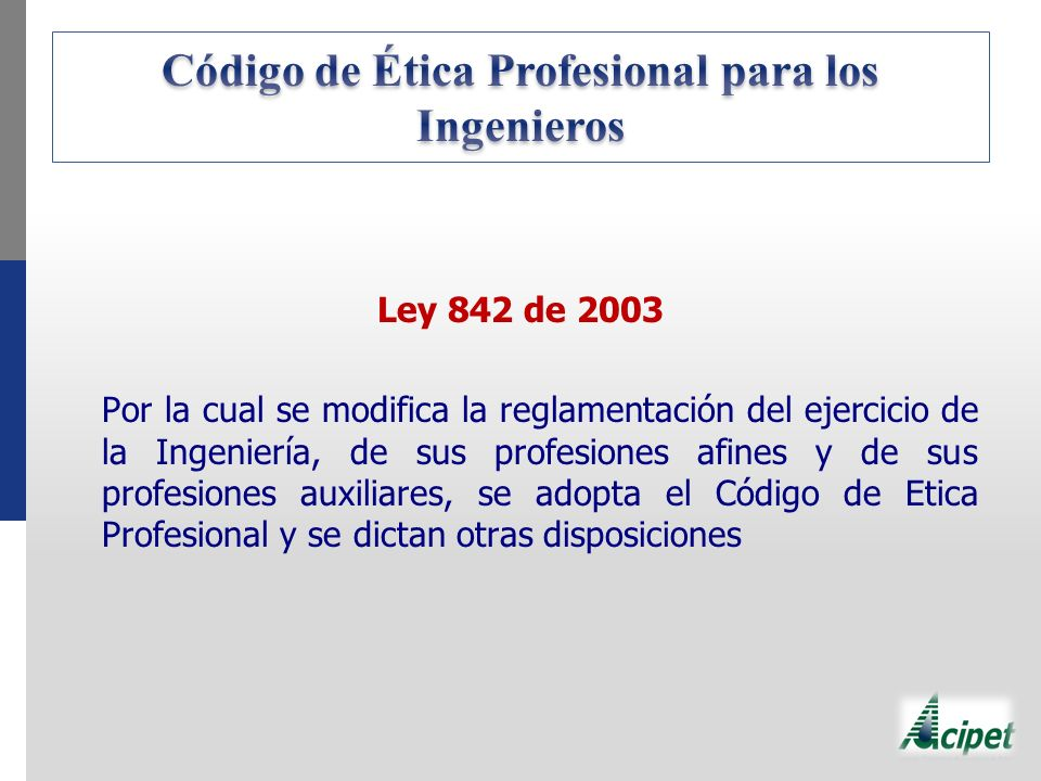 Código de Ética Profesional para los Ingenieros