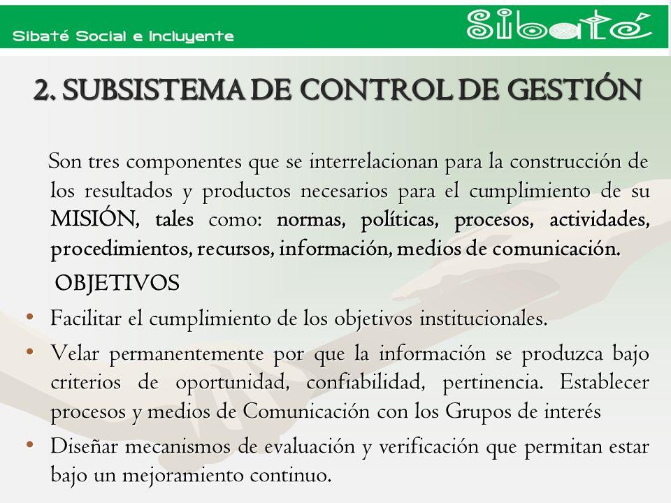 2. SUBSISTEMA DE CONTROL DE GESTIÓN