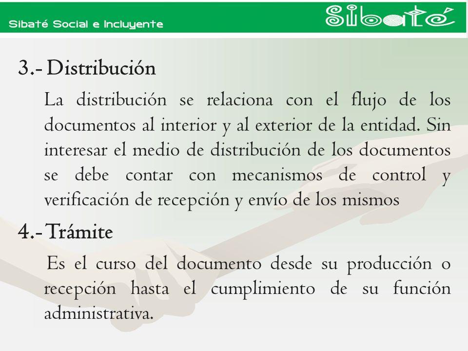 3.- Distribución 4.- Trámite