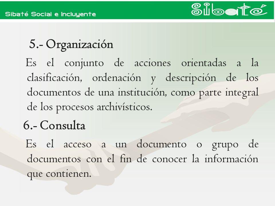 5.- Organización