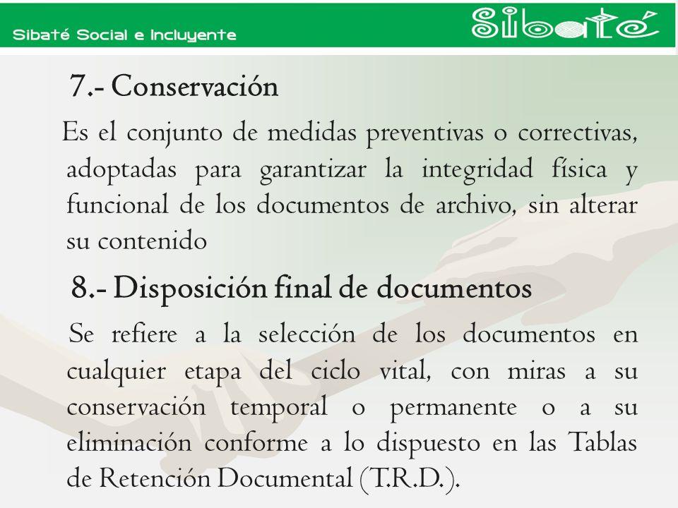 7.- Conservación