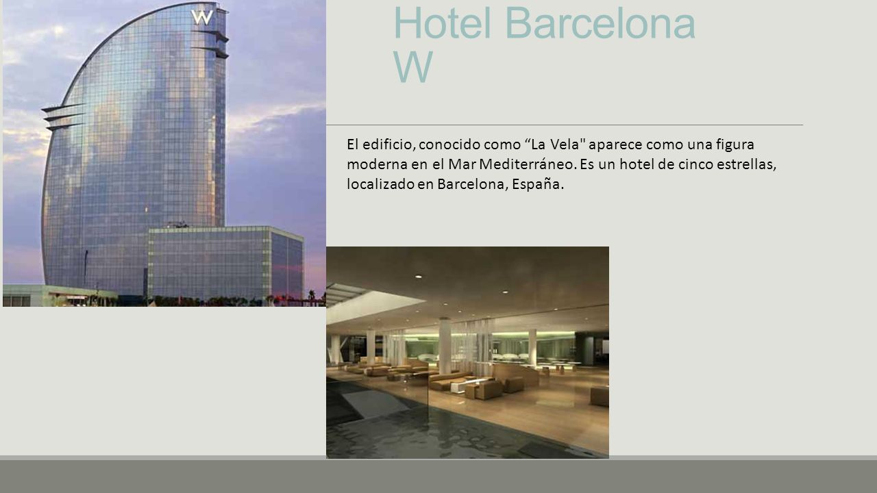 Hotel Barcelona W