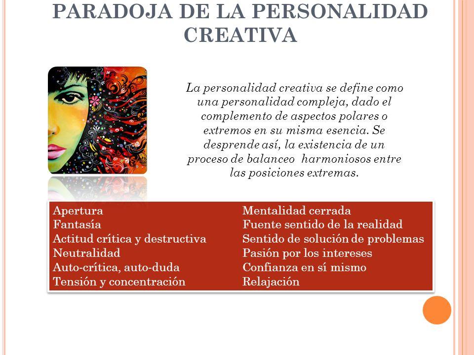 PARADOJA DE LA PERSONALIDAD CREATIVA