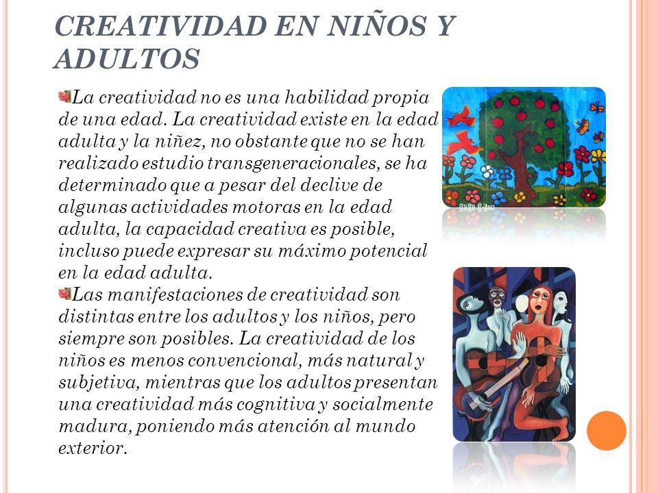 CREATIVIDAD EN NIÑOS Y ADULTOS