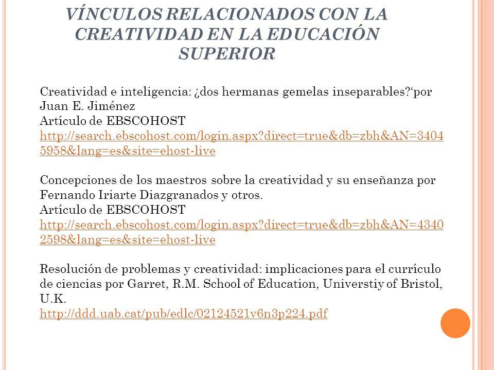 VÍNCULOS RELACIONADOS CON LA CREATIVIDAD EN LA EDUCACIÓN SUPERIOR