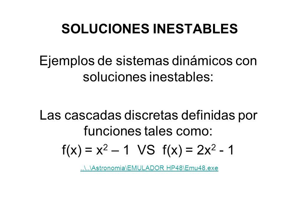 SOLUCIONES INESTABLES