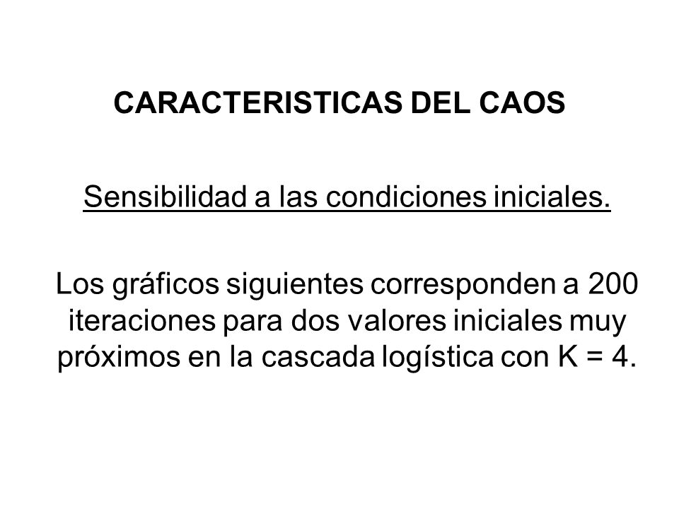 CARACTERISTICAS DEL CAOS