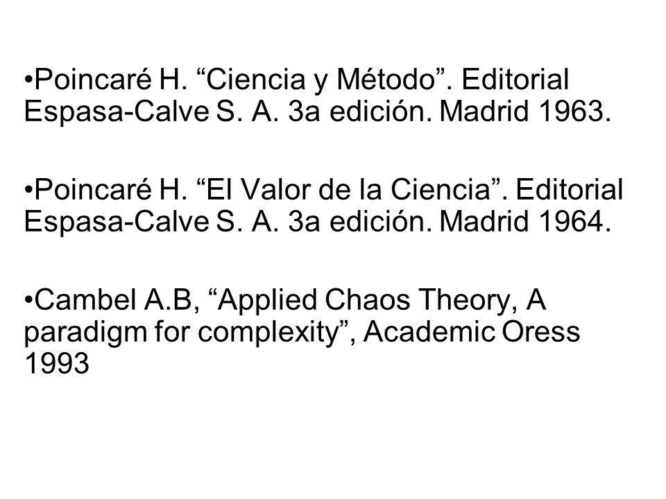 Poincaré H. Ciencia y Método . Editorial Espasa-Calve S. A. 3a edición. Madrid 1963.
