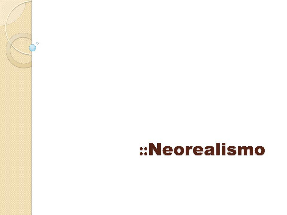 ::Neorealismo