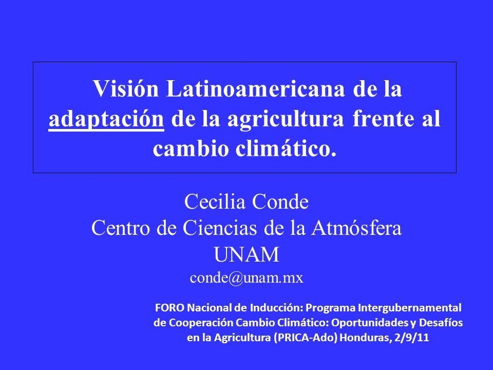 Cecilia Conde Centro de Ciencias de la Atmósfera UNAM conde@unam.mx