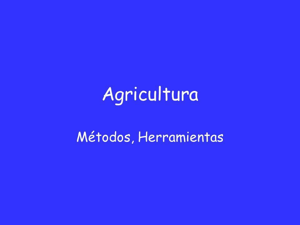 Agricultura Métodos, Herramientas