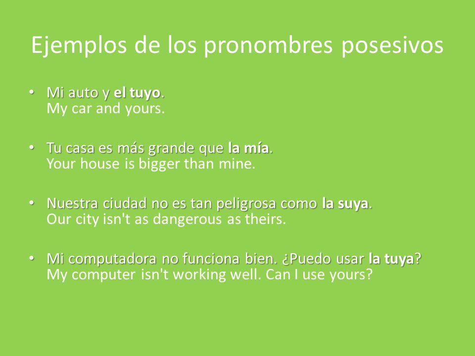 Ejemplos de los pronombres posesivos
