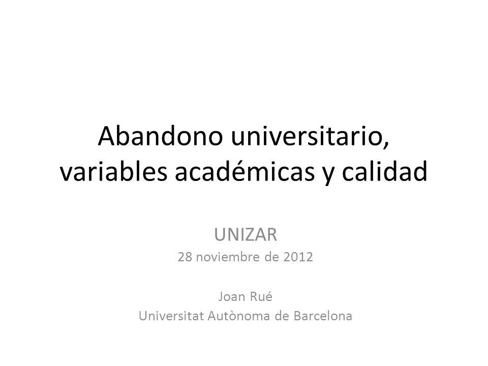 Abandono universitario, variables académicas y calidad