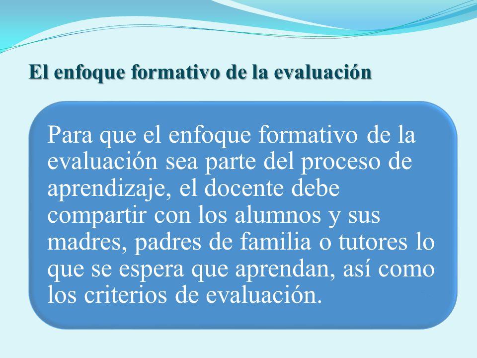 El enfoque formativo de la evaluación