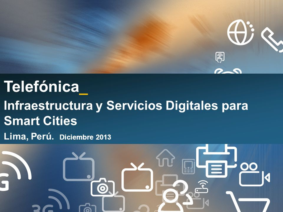 Telefónica_ Infraestructura y Servicios Digitales para Smart Cities