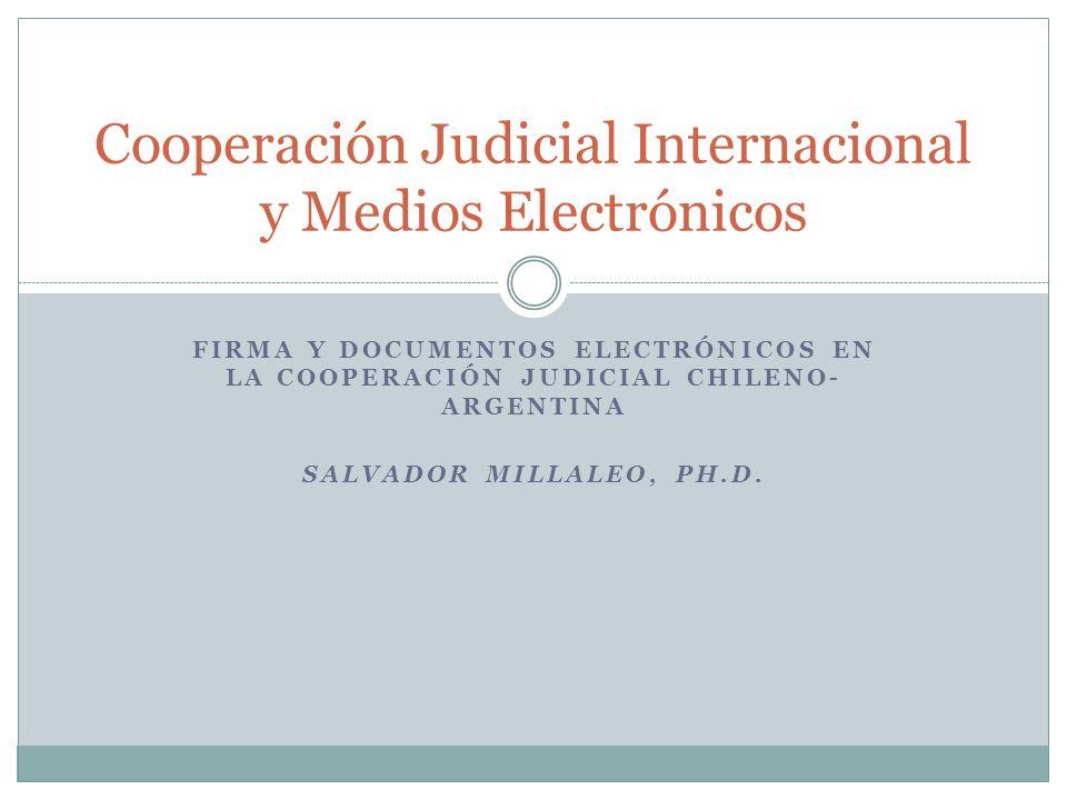 Cooperación Judicial Internacional y Medios Electrónicos