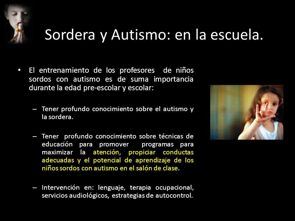 Sordera y Autismo: en la escuela.