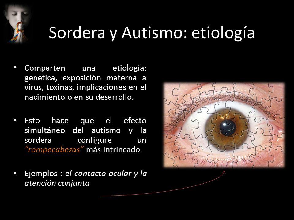 Sordera y Autismo: etiología