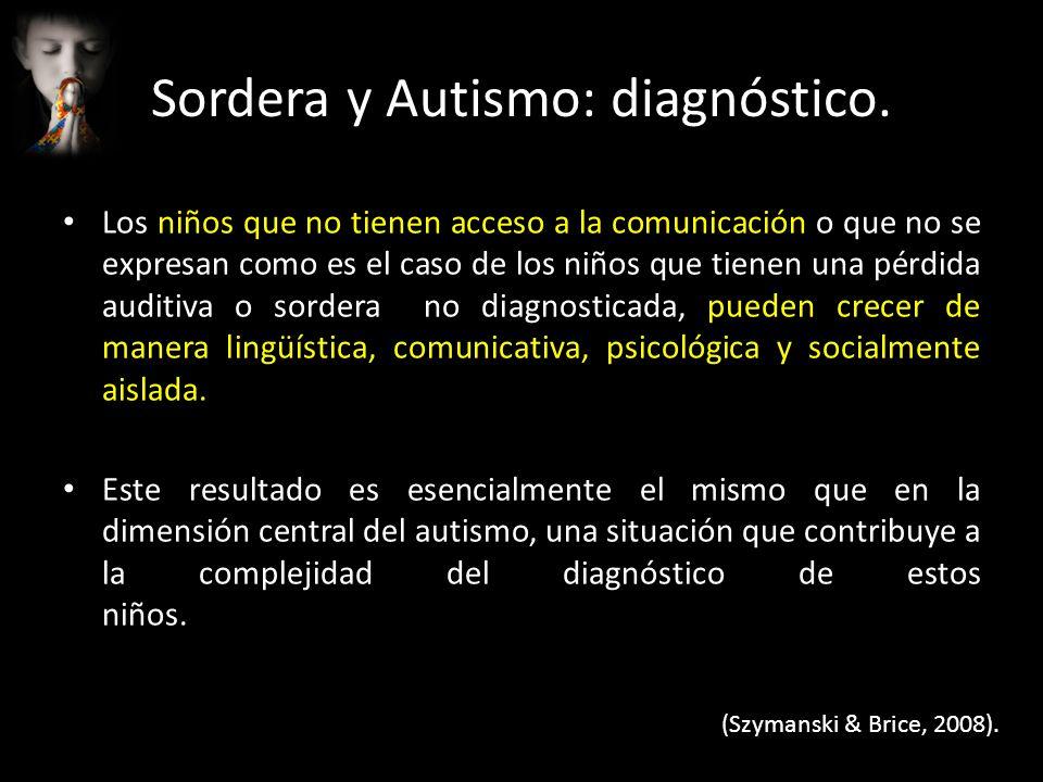 Sordera y Autismo: diagnóstico.