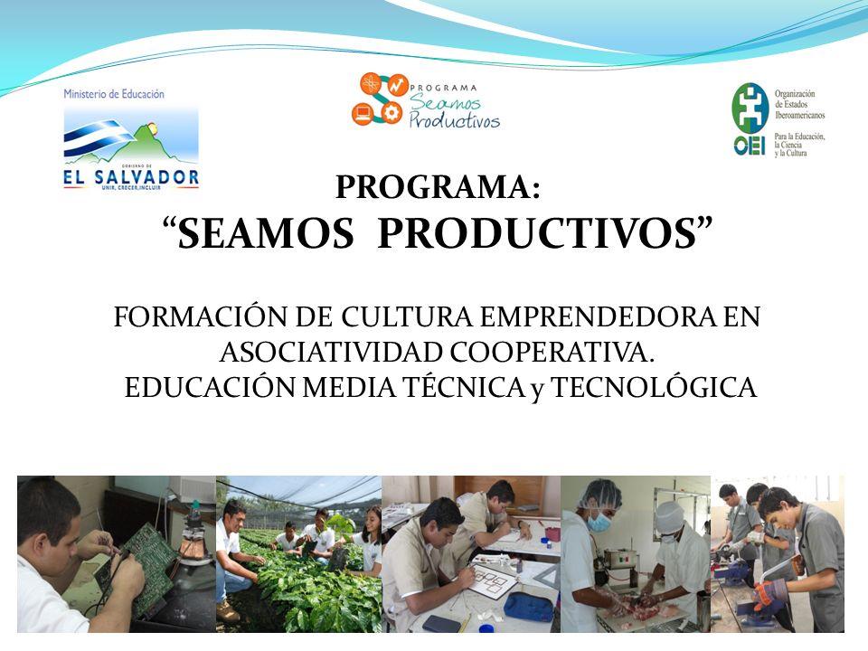 PROGRAMA: SEAMOS PRODUCTIVOS