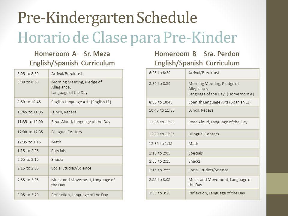 Pre-Kindergarten Schedule Horario de Clase para Pre-Kinder