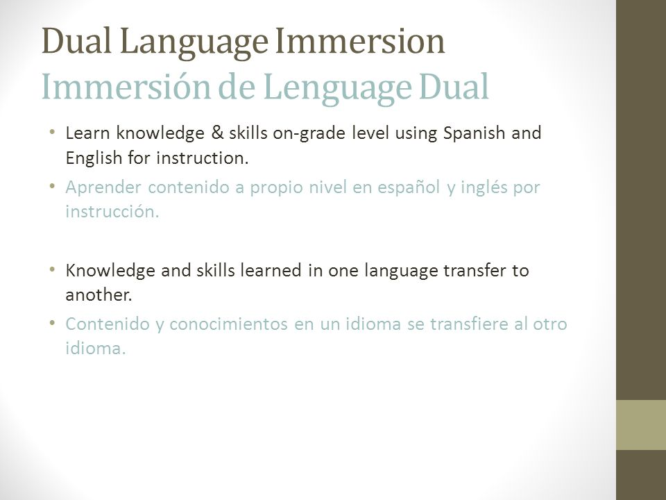 Dual Language Immersion Immersión de Lenguage Dual