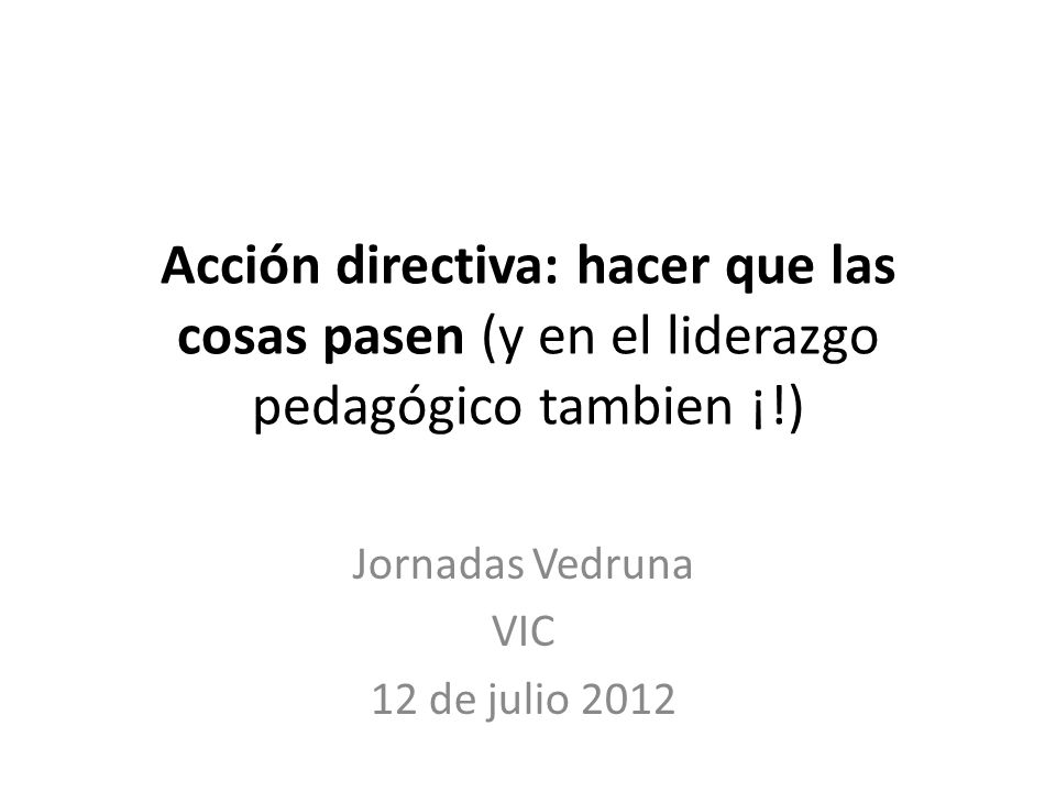 Jornadas Vedruna VIC 12 de julio 2012
