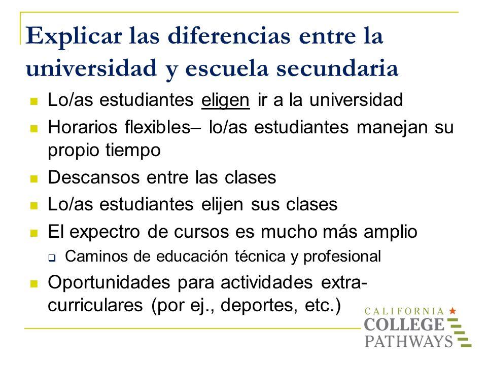 Explicar las diferencias entre la universidad y escuela secundaria