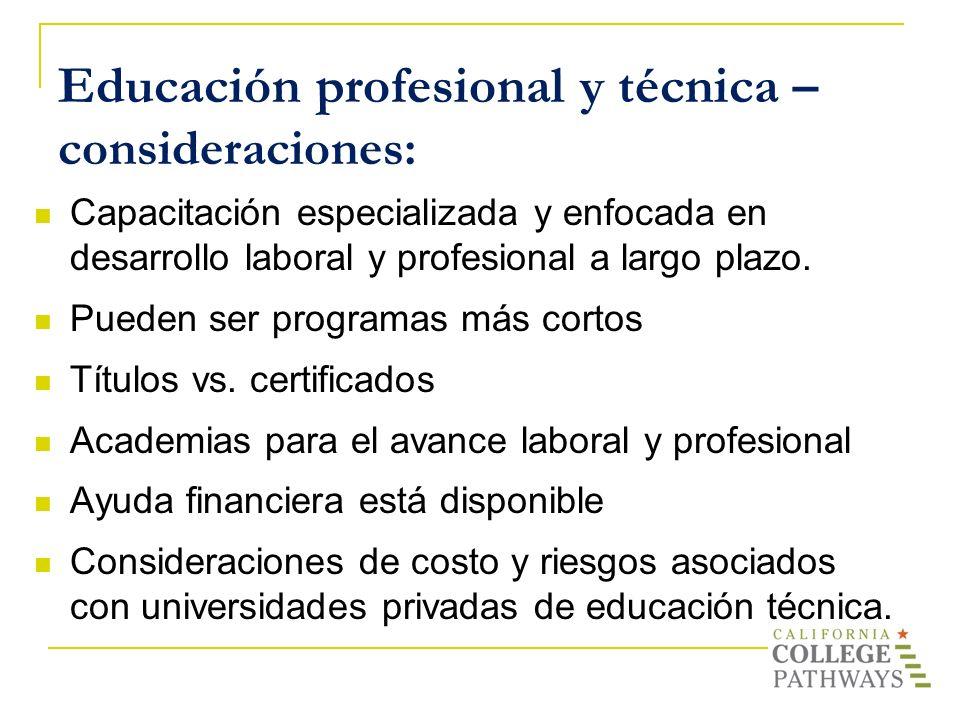 Educación profesional y técnica – consideraciones: