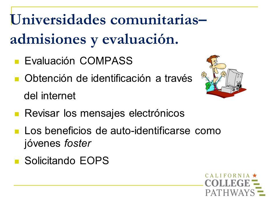 Universidades comunitarias– admisiones y evaluación.