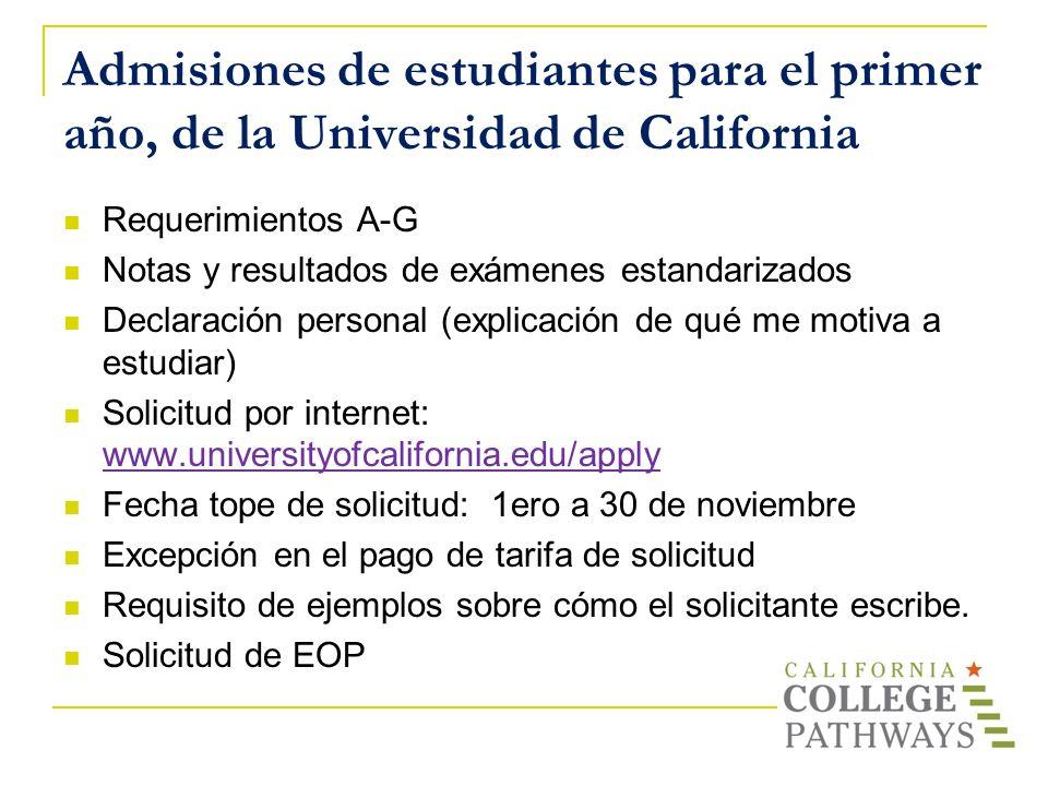 Admisiones de estudiantes para el primer año, de la Universidad de California